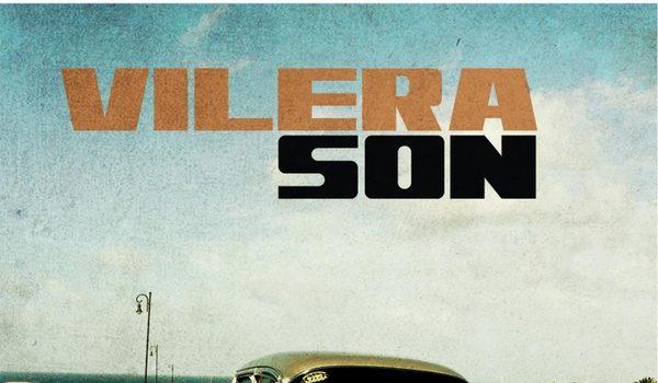 El Floridita Presents: Vilera Son